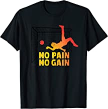 No pain no gain - black soccer net - sports motivation  T-Shirt