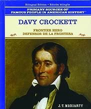 Davy Crockett: Defensor de la Frontera (Grandes Personajes en la Historia de los Estados Unidos) (Spanish, English and English Edition)