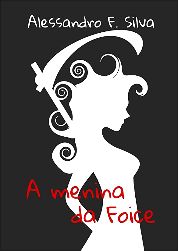 懸念餌尋ねるA Menina da Foice (Portuguese Edition)