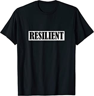 resilient t shirt