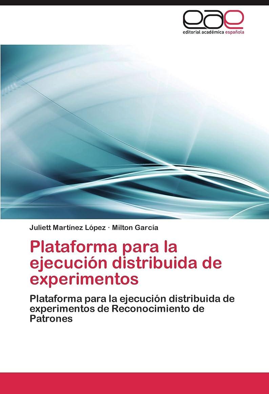 里親差別化する存在するPlataforma Para La Ejecucion Distribuida de Experimentos