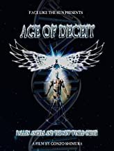 Age Of Deceit: Fallen Angels and the New World Order
