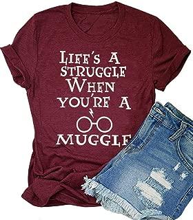 Women Short Sleeve T-Shirt Life's a Struggle When You're a Muggle Print Tee Top