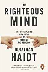 The Righteous Mind: Why Good People are Divided by Politics and Religion Kindle Edition