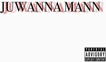 Juwanna Mann (feat. Mas Chamberlain) [Explicit]