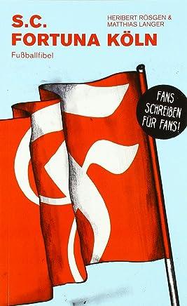 S.C. Fortuna Köln: Fußballfibel