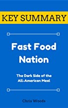 [KEY SUMMARY] Fast Food Nation: The Dark Side of the All-American Meal (Top Rated 30-min Series)