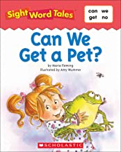 Sight Word Tales: Can We Get a Pet?