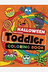 Toddler Halloween Coloring Book: 100 BIG, Easy to Color Halloween Pages Filled With Pumpkins, Treats and Silly & Spooky (not scary) Designs to Color and Learn. For Kids Ages 1-4. Paperback
