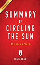 Best circling the sun by paula mclain summary Reviews