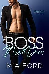 Boss Next Door (Next Door Romance Book 1) Kindle Edition