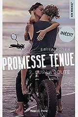 Promesse tenue - tome 2 Sur la route Format Kindle