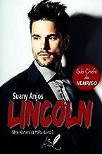 Lincoln: Série Homens da Máfia - Livro 3: 1° Edição