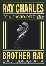 Scaricare Libri Brother Ray. L'autobiografia PDF