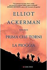 Prima che torni la pioggia (Italian Edition) Kindle Edition