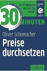 30 Minuten Preise durchsetzen Kindle Ausgabe