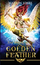 The order of the Golden Feather (Book 1)
