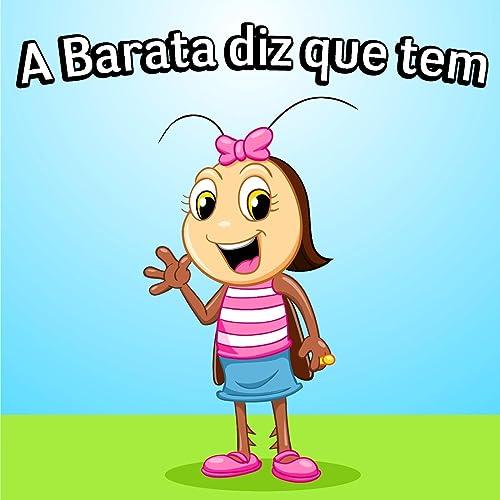 Amazon.com: A Barata Diz Que Tem (feat. a Rainha De Cantigas ...