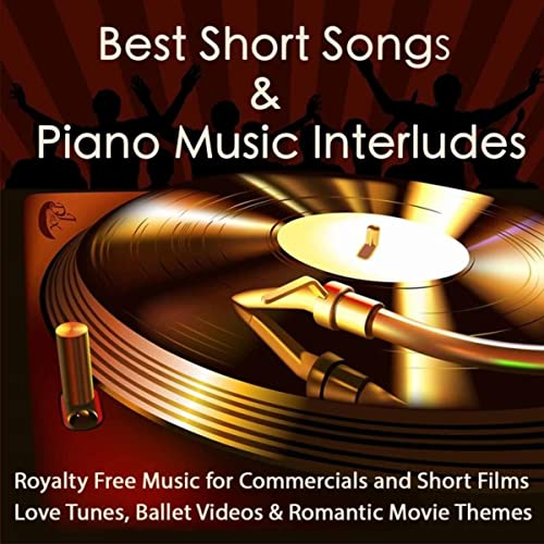 Best Short Songs & Piano Music Interludes Royalty Free Music for