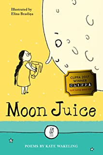 Moon Juice: Poems for Children (The Emma Press Children's Collections) (English Edition)