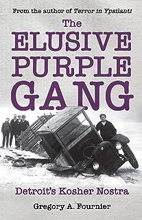 The Elusive Purple Gang: Detroit's Kosher Nostra