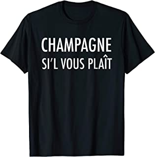 Champagne Sil Vous Plait - Please - French Wine T-Shirt
