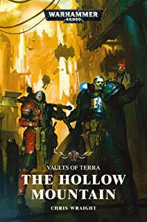 Vaults of Terra: The Hollow Mountain