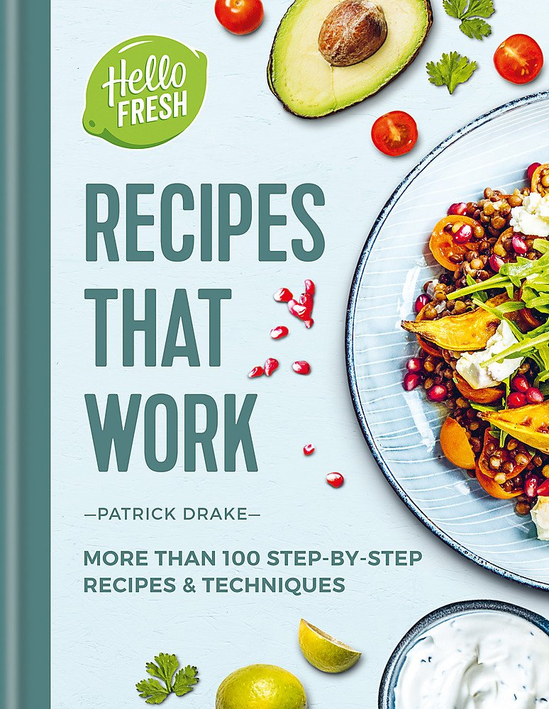 HelloFresh Recipes that Work: More than 100 step by step recipes & techniques