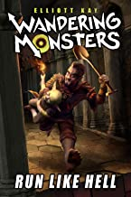 Run Like Hell (Wandering Monsters Book 1)