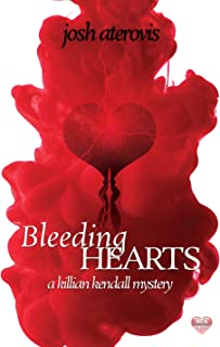 Bleeding Hearts (The Killian Kendall Mystery Series Book 1)