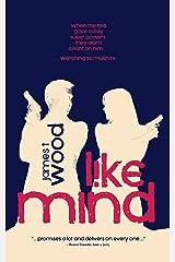 Like Mind Kindle Edition