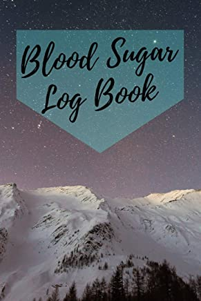 Blood Sugar Log Book: 6x9 Diabetes Diary Or Blood Sugar Log Book For 1 Year / 53 Weeks. Diabetes Journal For Blood Glucose As Organizer, Glucose Tracker and Medical Diary In Preprinted Form.