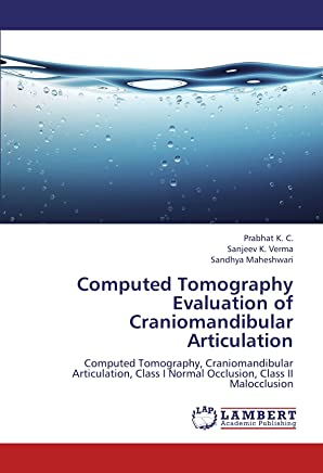 Computed Tomography Evaluation of Craniomandibular Articulation: Computed Tomography, Craniomandibular Articulation, Class I Normal Occlusion, Class II Malocclusion