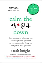 Calm the F*ck Down: How to Control What You Can and Accept What You Can't So You Can Stop Freaking Out and Get On With Your Life (A No F*cks Given Guide Book 4) (English Edition) eBook Kindle