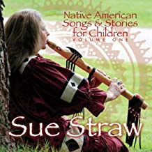 Native American Songs & Stories for Children, Vol. One