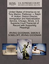 United States of America ex rel. Tony Marino, Petitioner, v. Ralph H. Holton, District Director, Immigration and Naturaliz...