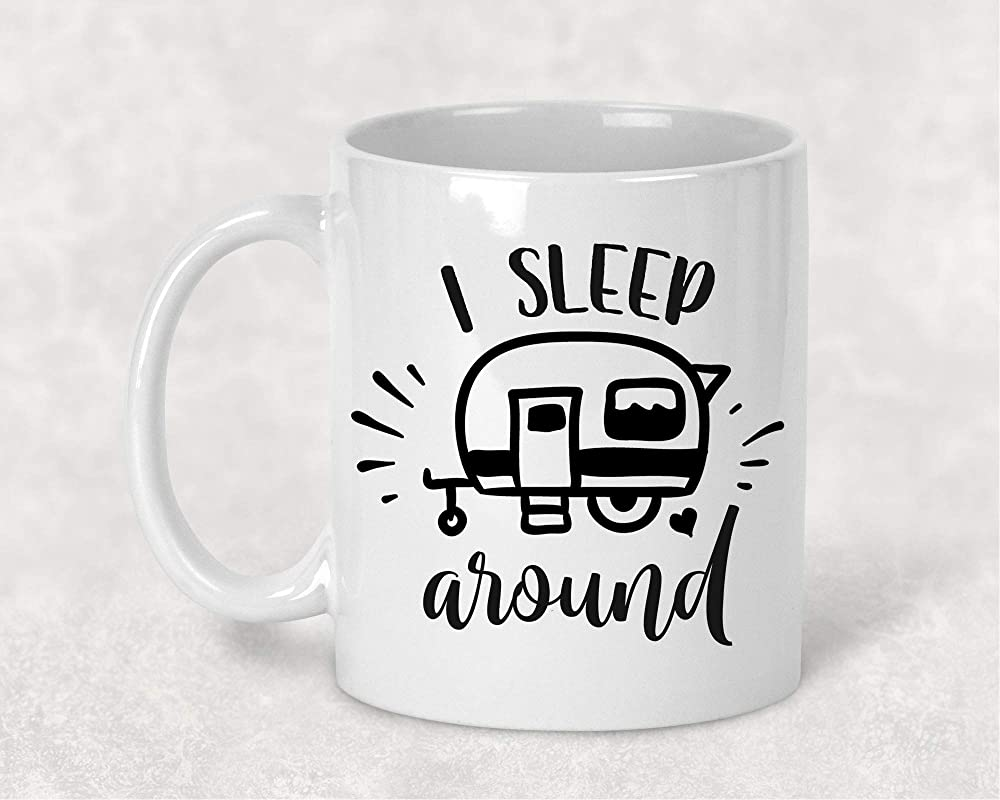 I Sleep Around Funny Camper Camping Mug Coffee Cup Gift For Him Or Her