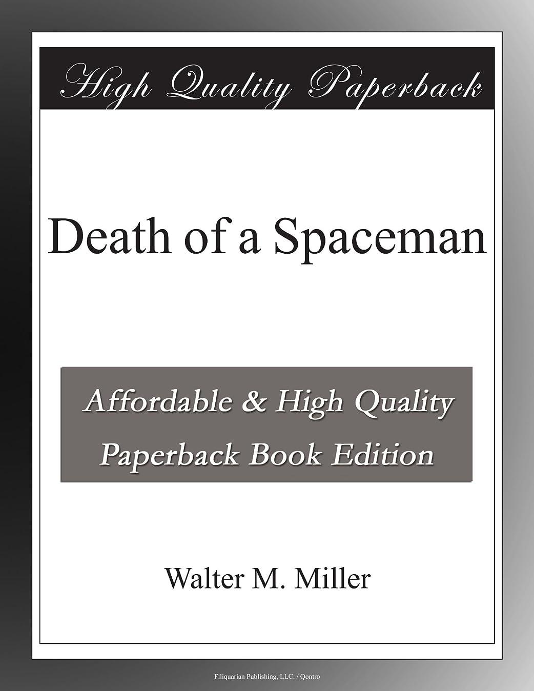 日付付き倫理的電化するDeath of a Spaceman