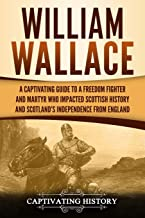 Best william wallace braveheart Reviews