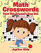 Math Crosswords That 4th Graders Can Do! A Math Activity Book