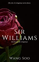 Sir Williams: Em busca de vingança