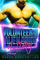 Volunteer for the Alien Bride Lottery: Sci Fi Alien Romance (Khanavai Warrior Bride Games Book 5) Kindle Edition