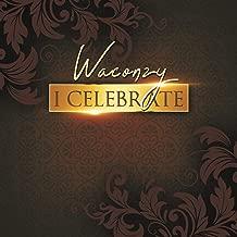 waconzy i celebrate mp3