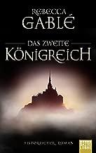 Das zweite Königreich: Historischer Roman (Helmsby-Reihe 1) (German Edition)