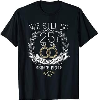 We Still Do 25th Anniversary Since 1994 Wedding T-Shirt Gift