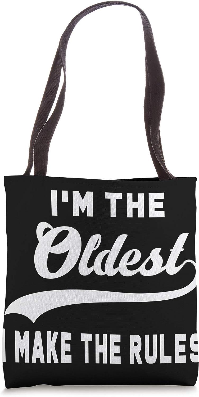 I'm the oldest I make the rules Tote Bag