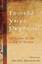 Trioedd Ynys Prydein: The Triads of the Island of Britain 4ed