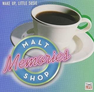 Malt Shop Memories: Wake Up, Little Susie