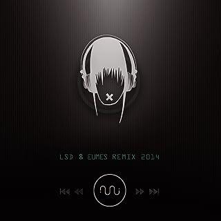 Lsd & Eumes (Remix 2014)