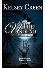 The Undead: Horror Romance Story Kindle Edition